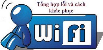 Lỗi wifi và cách khắc phục